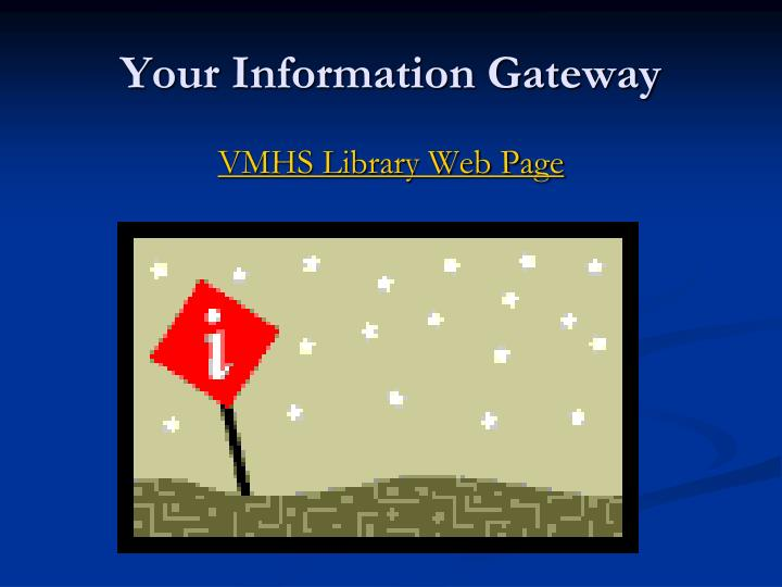 Your Information Gateway