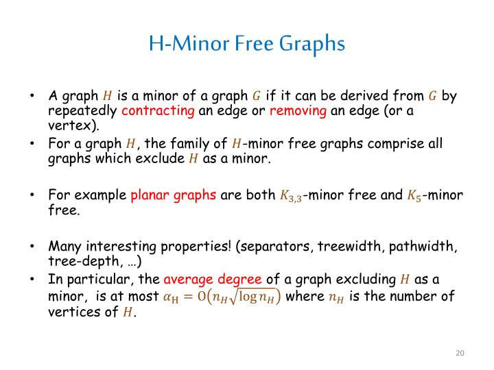 H-Minor Free Graphs