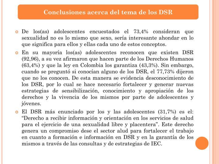 Conclusiones acerca del tema de los DSR