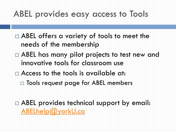 ABEL provides easy access to Tools