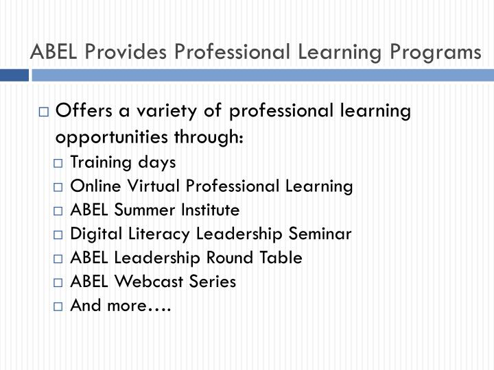 ABEL Provides Professional Learning Programs