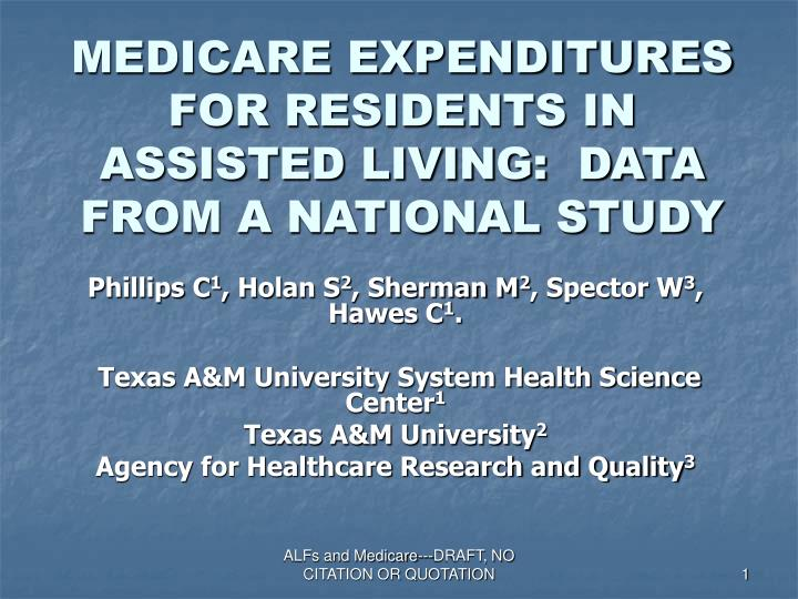 Medicare expenditures for residents in assisted living data from a national study