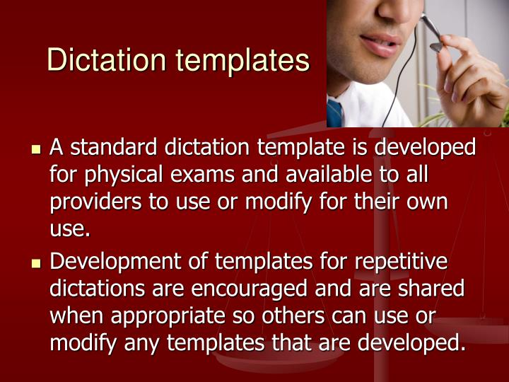 Dictation templates
