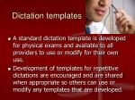dictation templates