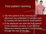 first patient rooming