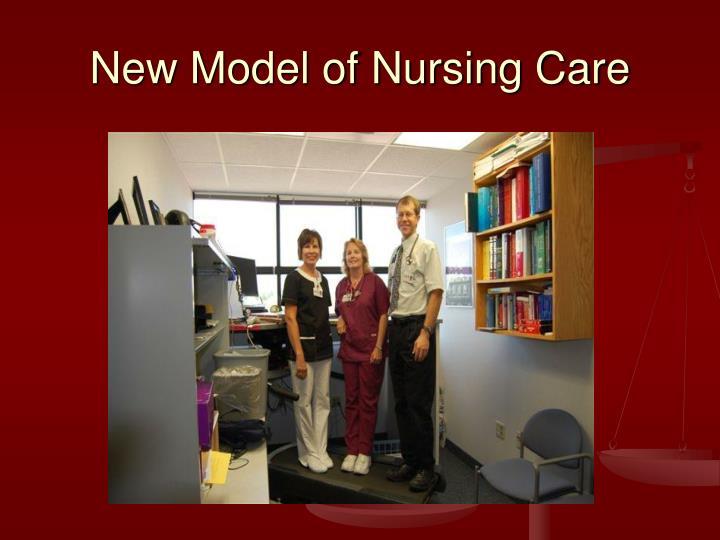 New Model of Nursing Care