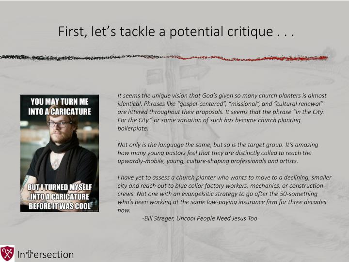 First, let's tackle a potential critique . . .