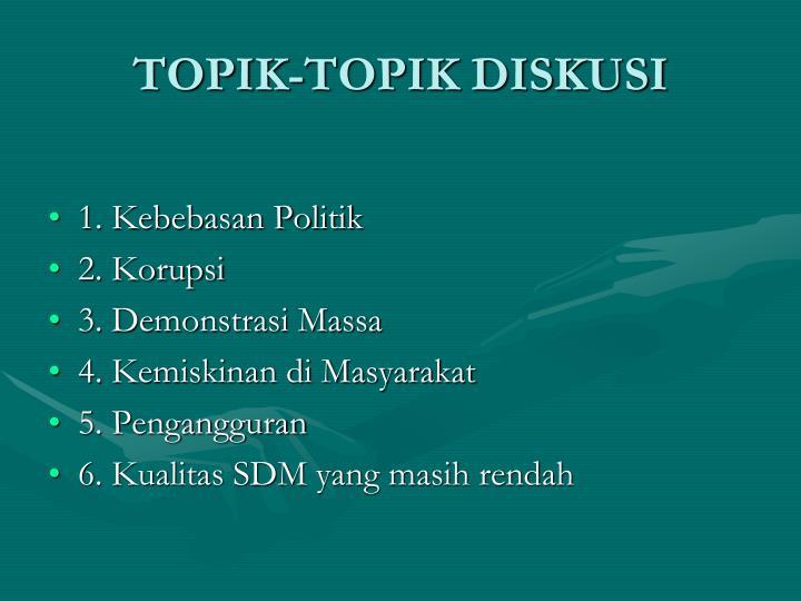 TOPIK-TOPIK DISKUSI