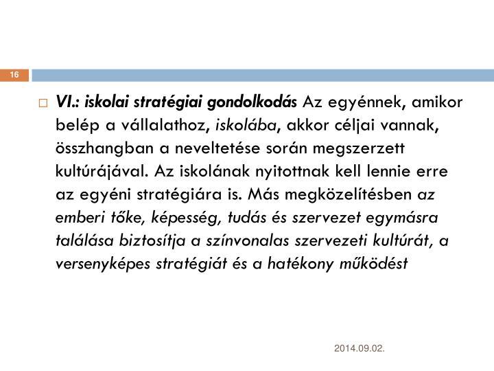 VI.: iskolai stratgiai gondolkods