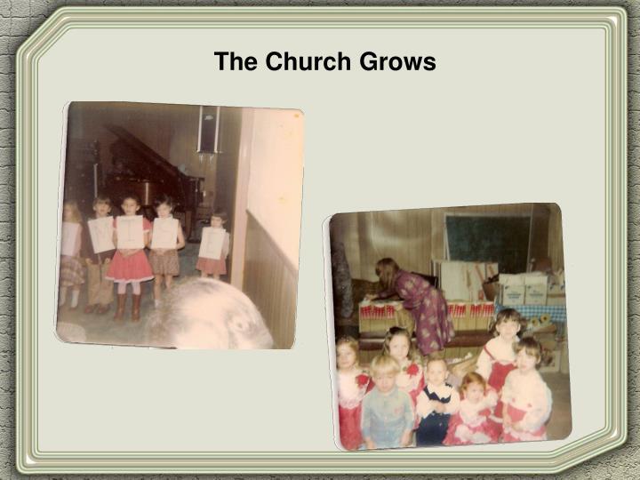 The Church Grows
