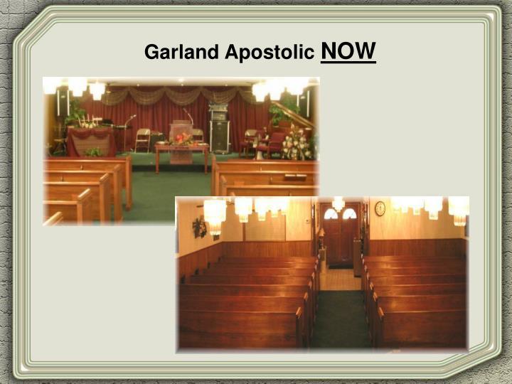 Garland Apostolic