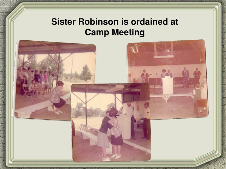 Sister Robinson is ordained at            Camp Meeting