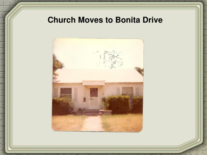 Church Moves to Bonita Drive