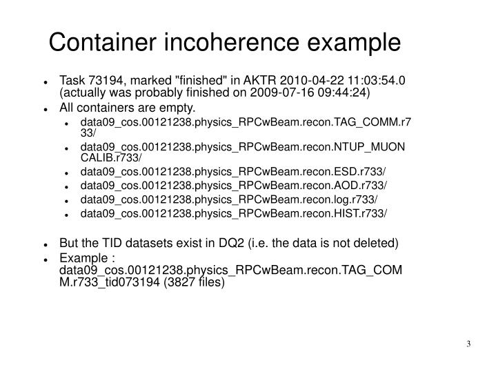 Container incoherence example