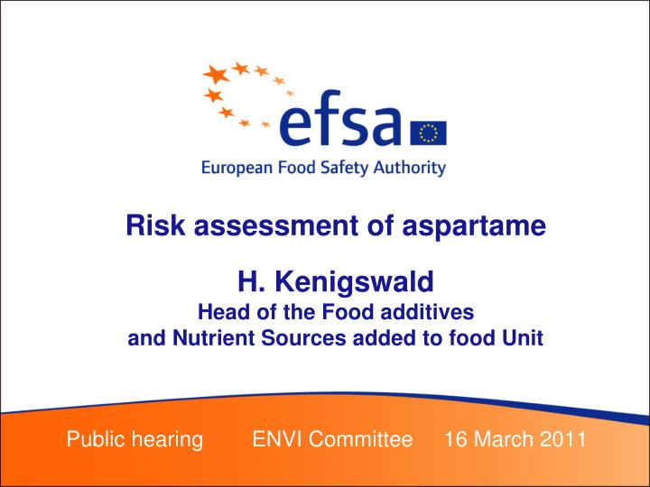 Risk assessment of aspartame