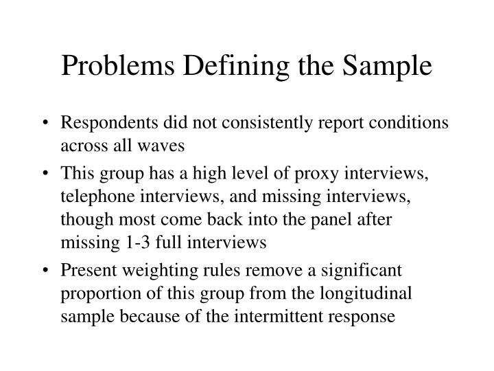Problems Defining the Sample
