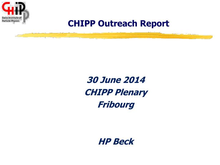Chipp outreach report