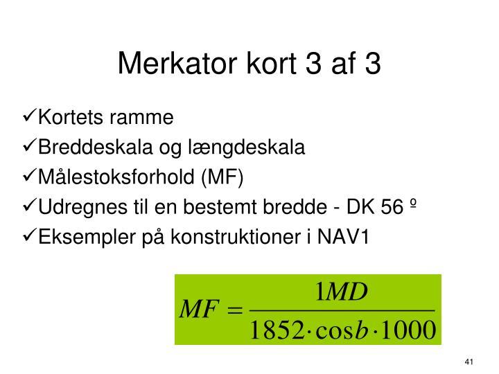 Merkator kort 3 af 3