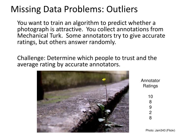 Missing data problems outliers