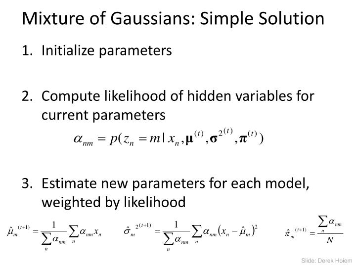Mixture of Gaussians: Simple Solution
