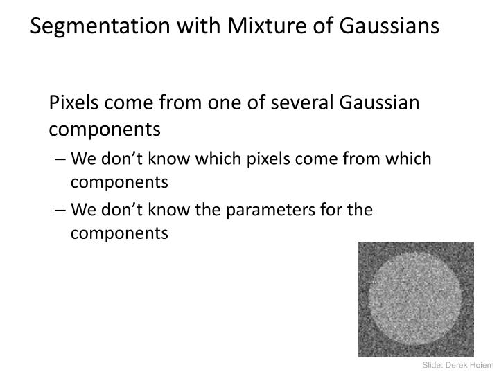 Segmentation with Mixture of Gaussians
