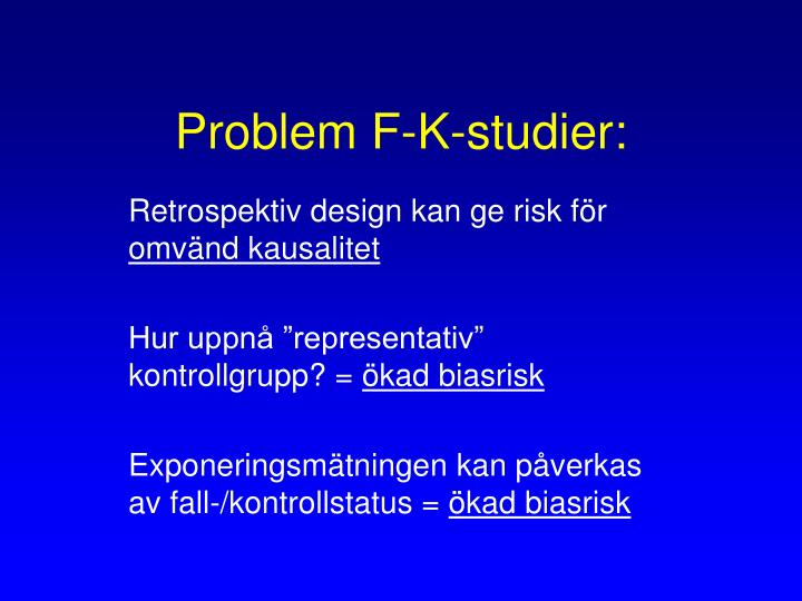 Problem F-K-studier: