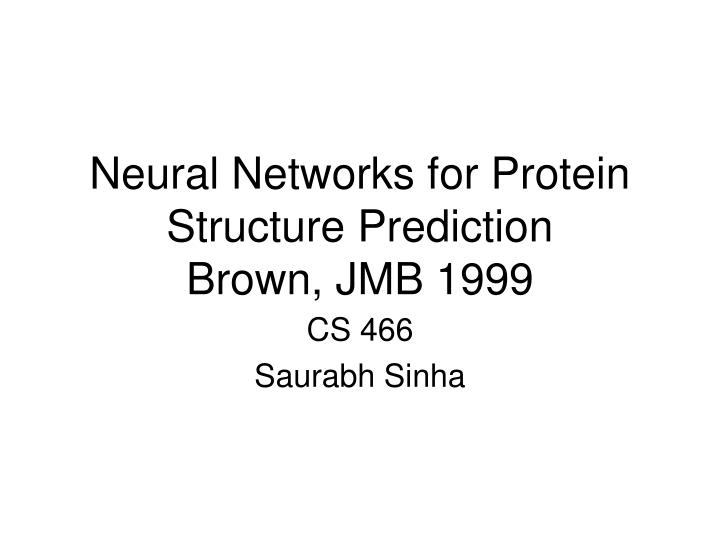neural networks for protein structure prediction brown jmb 1999