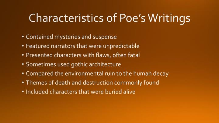 Characteristics of Poe's Writings