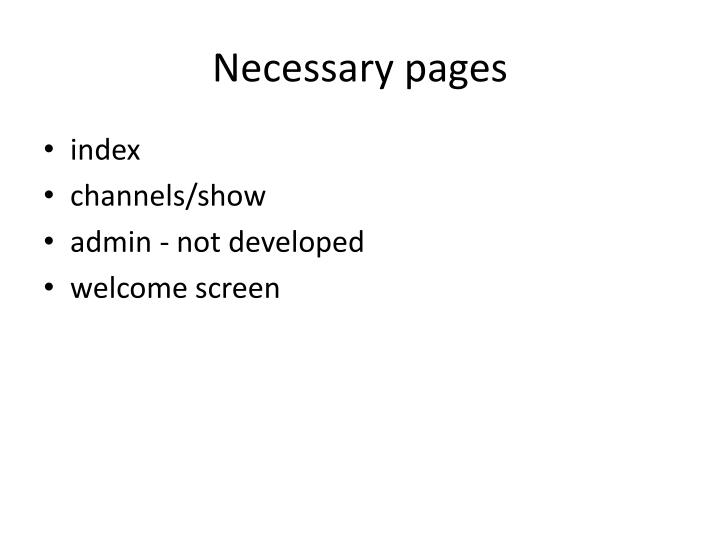 Necessary pages