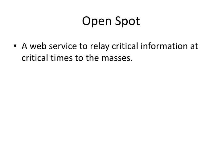 Open Spot