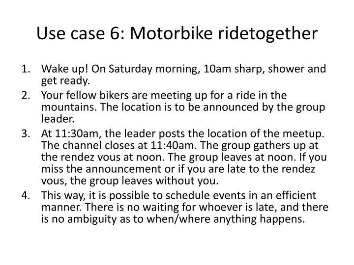 Use case 6: Motorbike