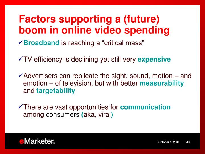 Factors supporting a (future) boom in online video spending