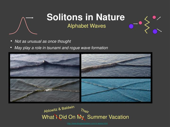 Solitons in Nature