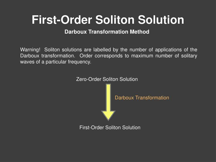 First-Order Soliton Solution