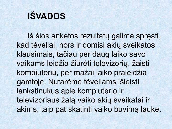 IŠVADOS