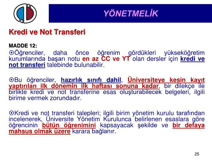 Kredi ve Not Transferi