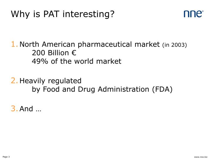 Why is PAT interesting?