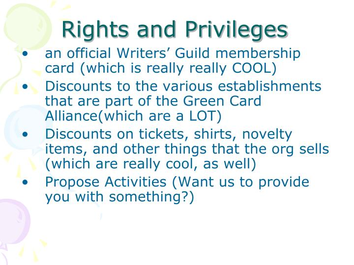 Rights and Privileges