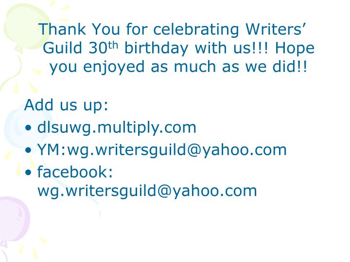 Thank You for celebrating Writers' Guild 30
