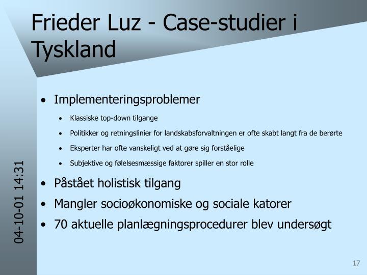 Frieder Luz - Case-studier i Tyskland