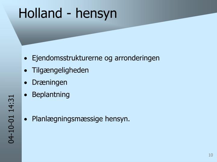 Holland - hensyn