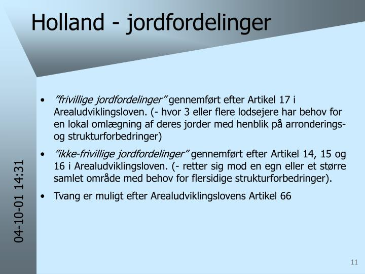 Holland - jordfordelinger