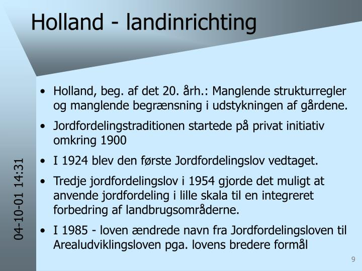 Holland - landinrichting