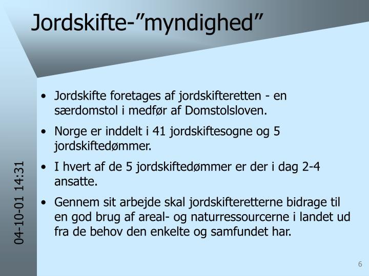 """Jordskifte-""""myndighed"""""""