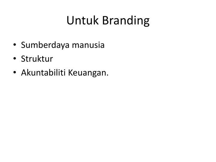 Untuk Branding