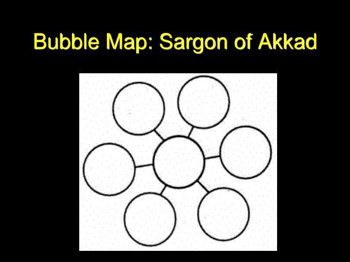 Bubble Map: Sargon of Akkad
