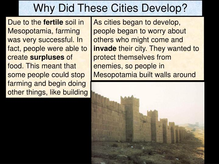 Why Did These Cities Develop?