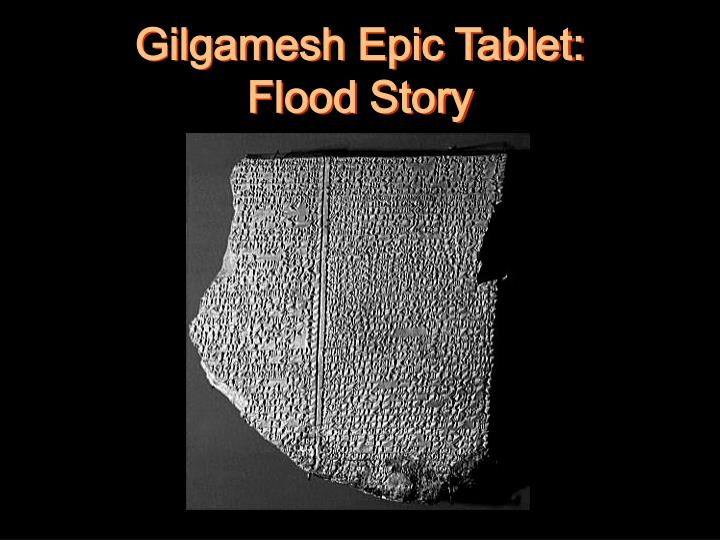 Gilgamesh Epic Tablet: