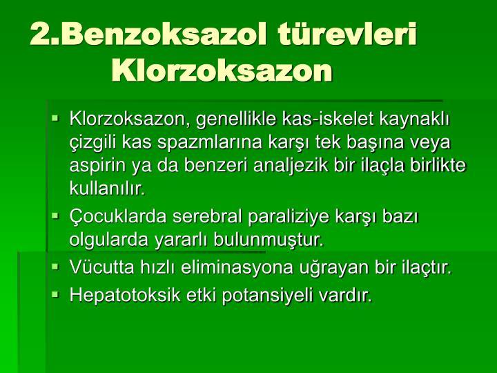 2.Benzoksazol türevleri