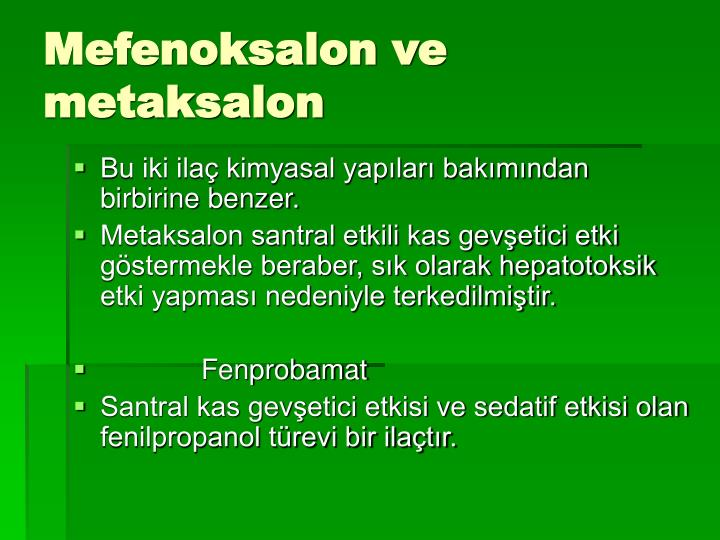 Mefenoksalon ve metaksalon